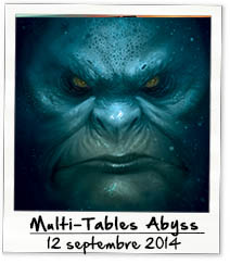 Multi-tables Abyss 2014